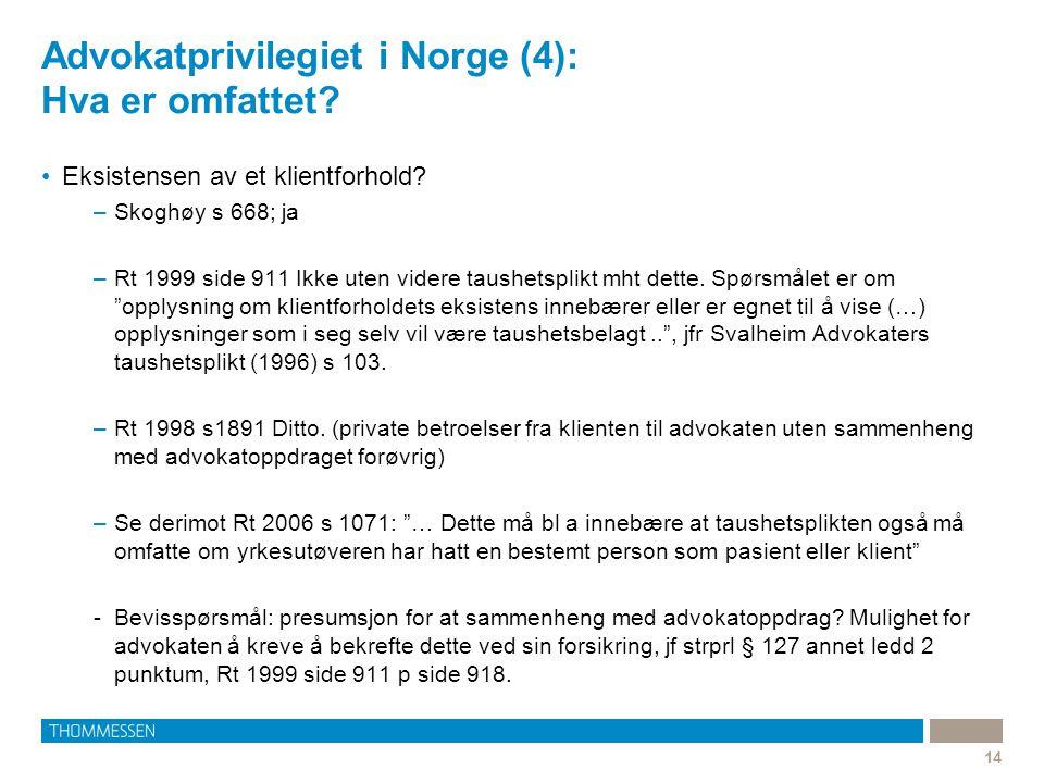 Advokatprivilegiet i Norge (4): Hva er omfattet