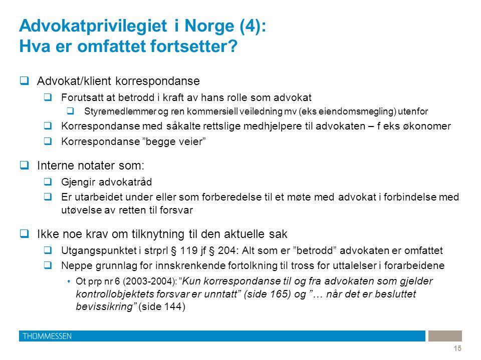Advokatprivilegiet i Norge (4): Hva er omfattet fortsetter