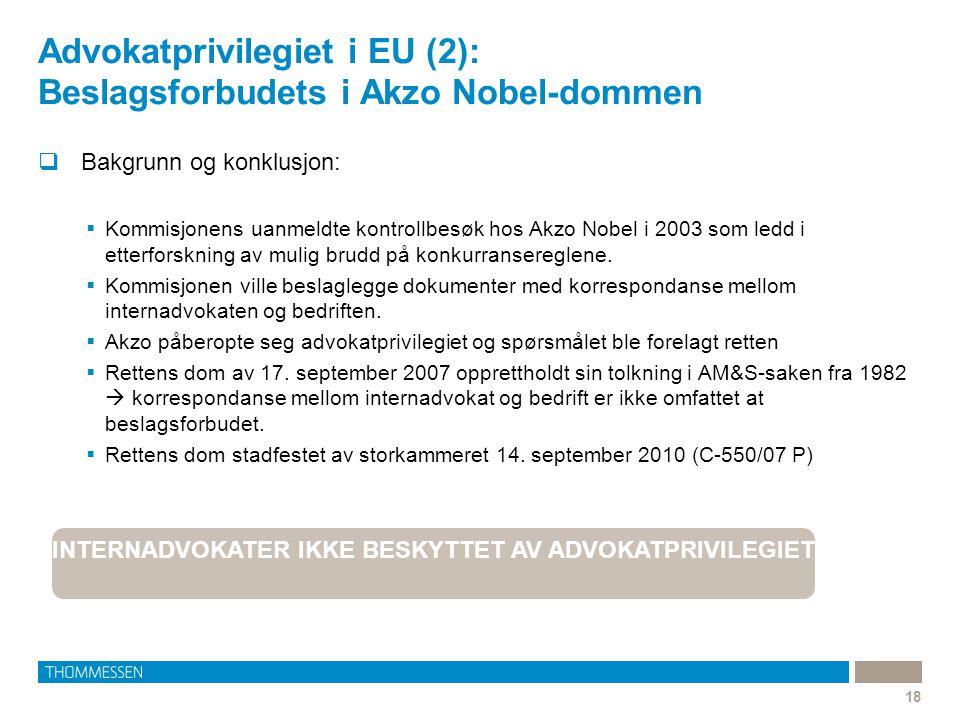 Advokatprivilegiet i EU (2): Beslagsforbudets i Akzo Nobel-dommen