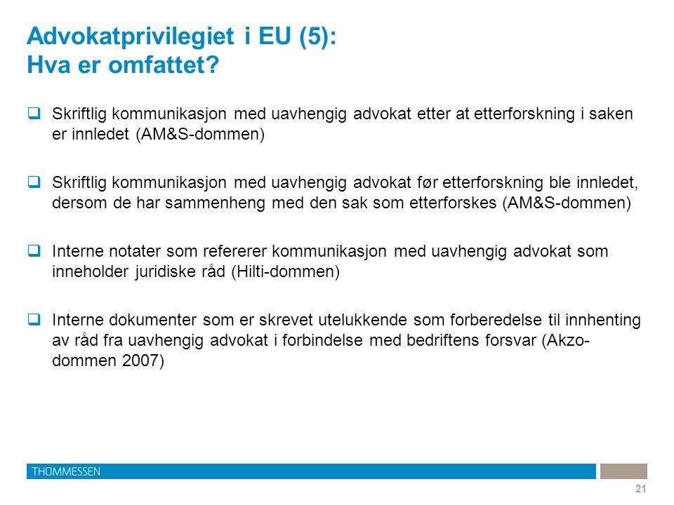Advokatprivilegiet i EU (5): Hva er omfattet
