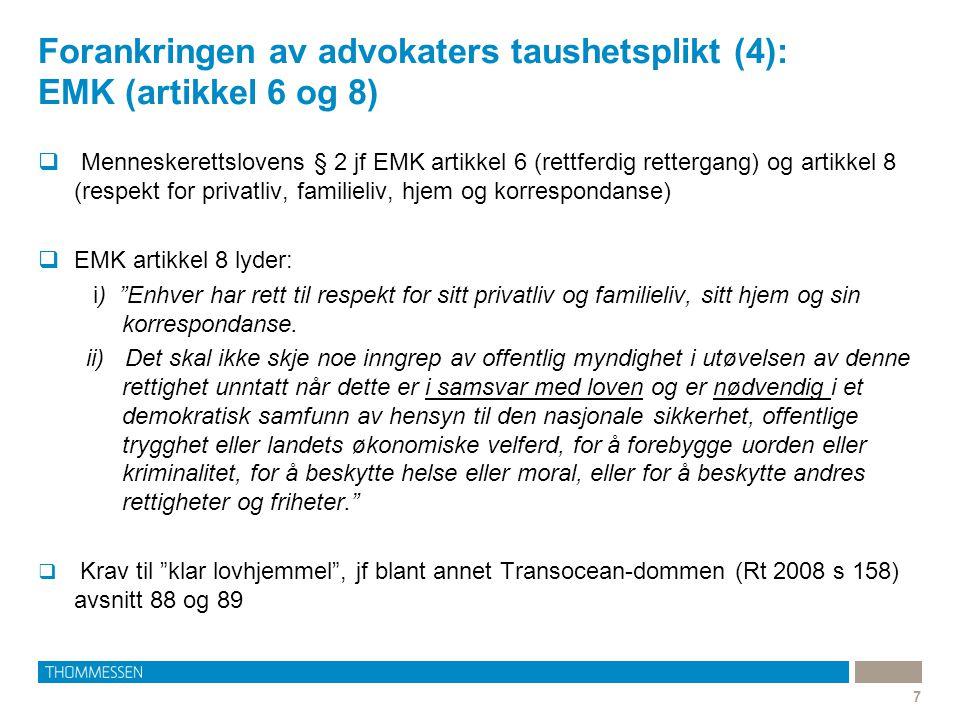 Forankringen av advokaters taushetsplikt (4): EMK (artikkel 6 og 8)