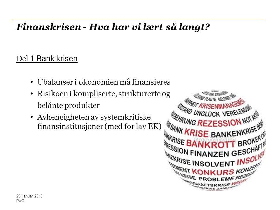 Finanskrisen - Hva har vi lært så langt