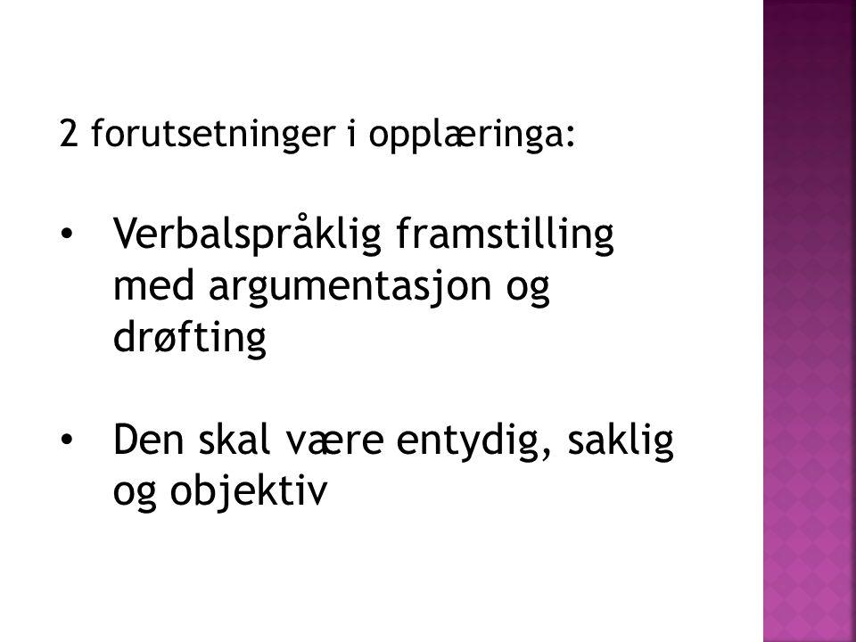 Verbalspråklig framstilling med argumentasjon og drøfting