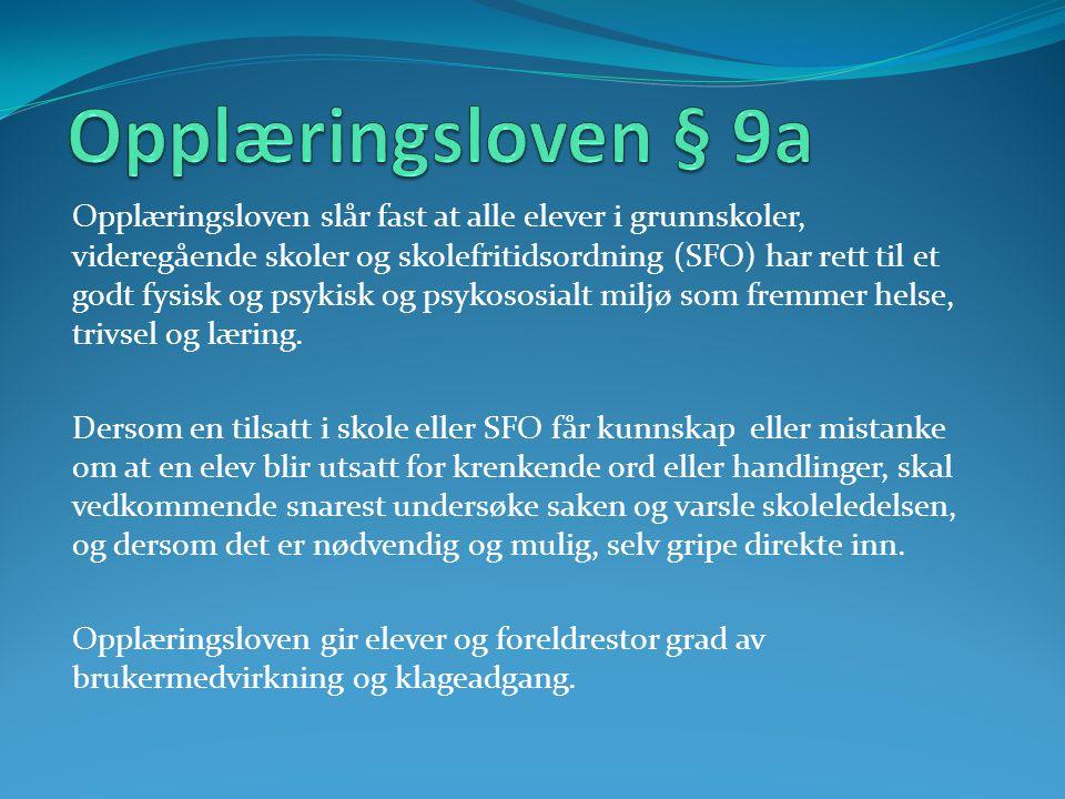 Opplæringsloven § 9a