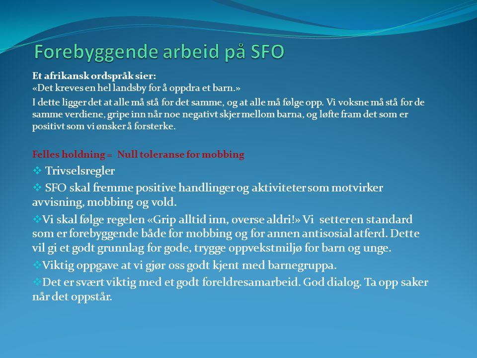 Forebyggende arbeid på SFO