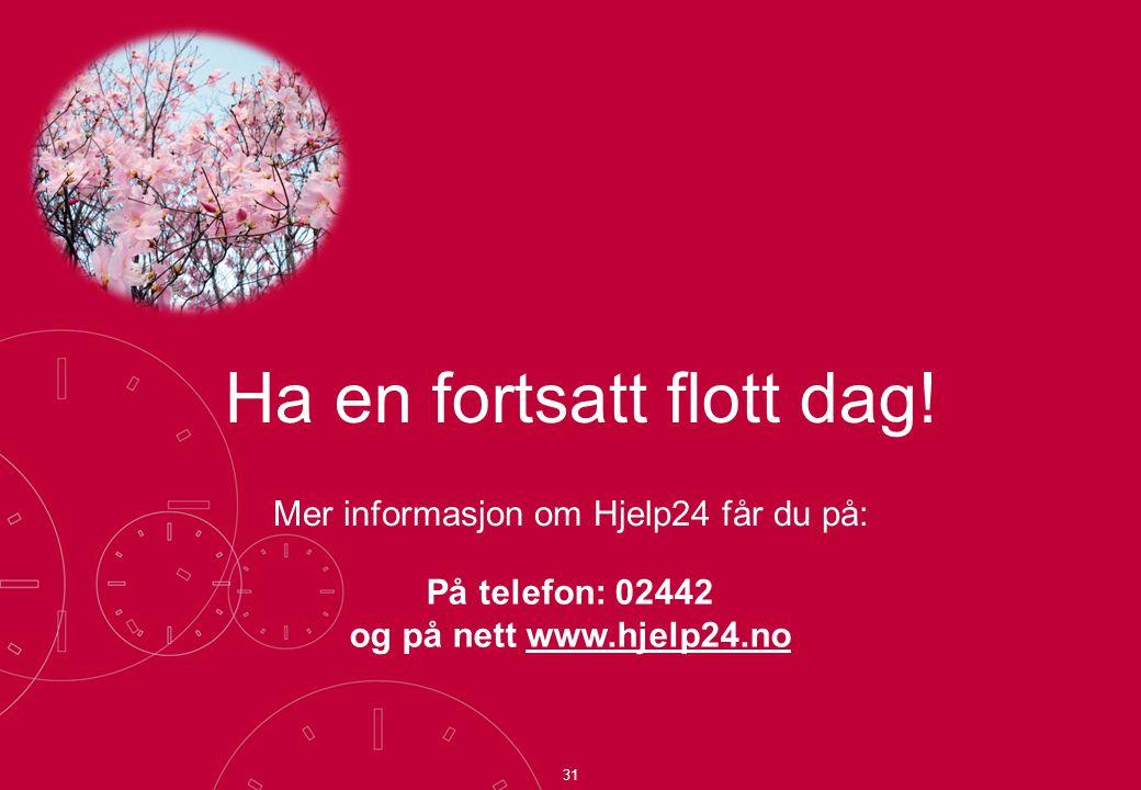 Mer informasjon om Hjelp24 får du på: