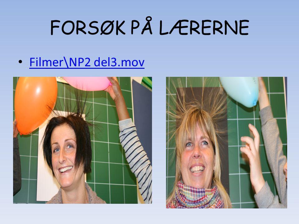 FORSØK PÅ LÆRERNE Filmer\NP2 del3.mov