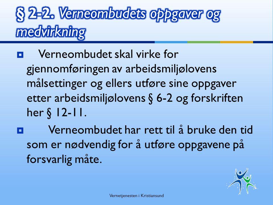 § 2-2. Verneombudets oppgaver og medvirkning