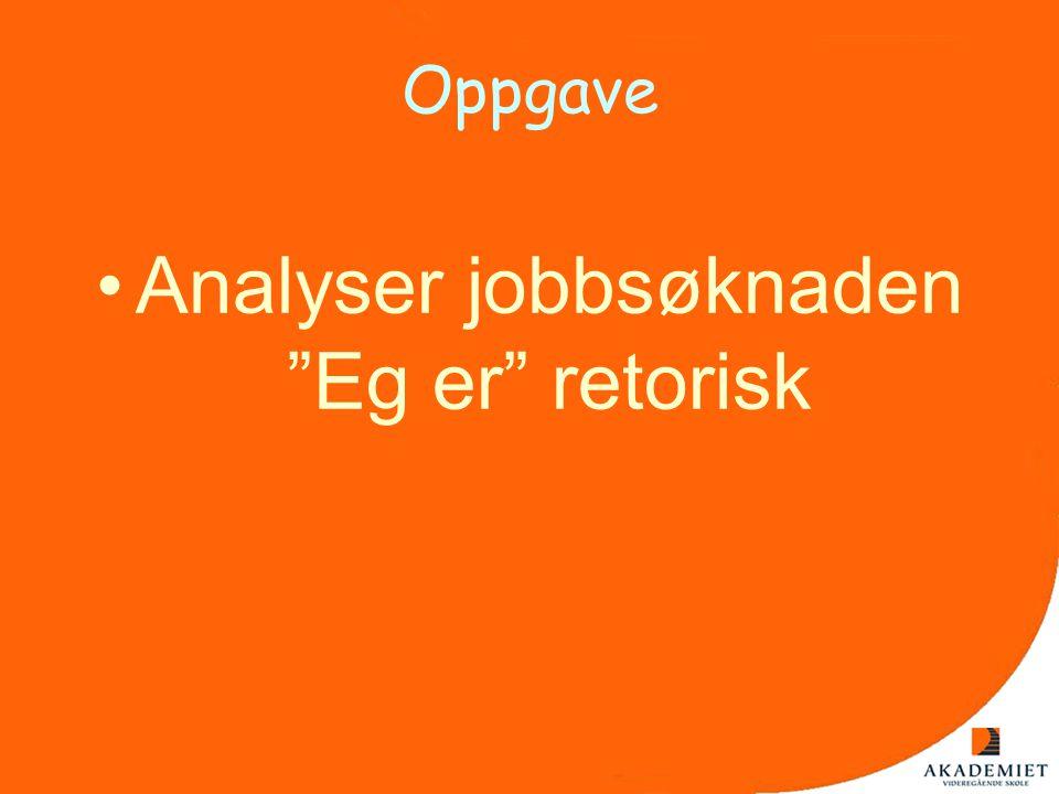 Analyser jobbsøknaden Eg er retorisk