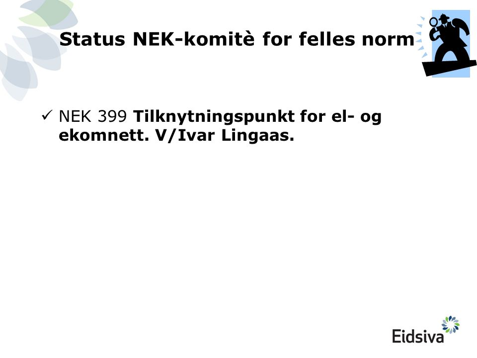 Status NEK-komitè for felles norm