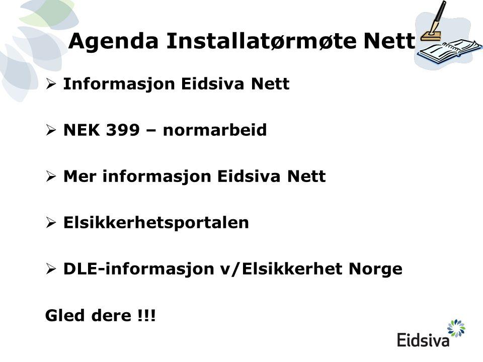 Agenda Installatørmøte Nett