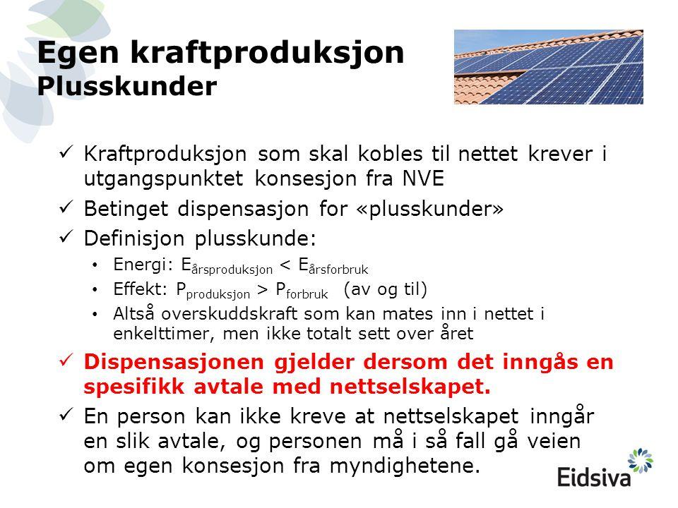 Egen kraftproduksjon Plusskunder