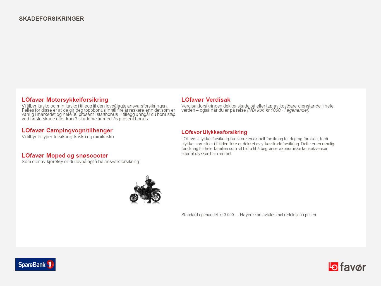 LOfavør Motorsykkelforsikring LOfavør Verdisak