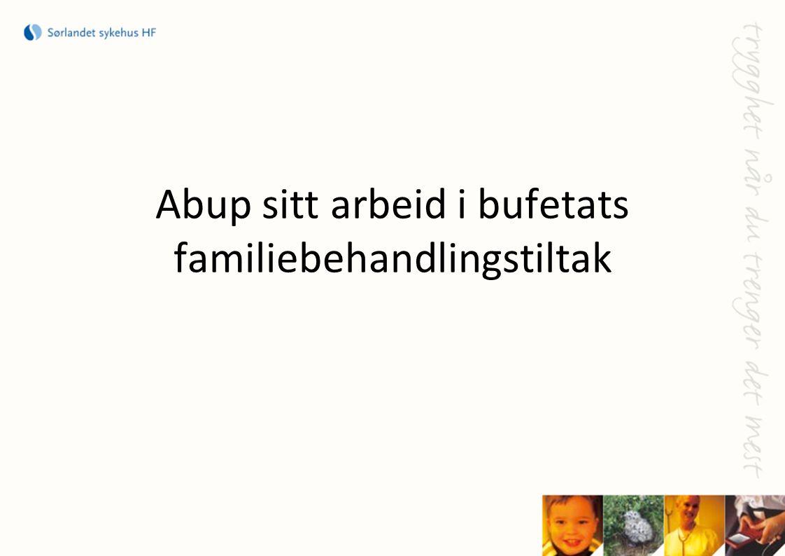 Abup sitt arbeid i bufetats familiebehandlingstiltak