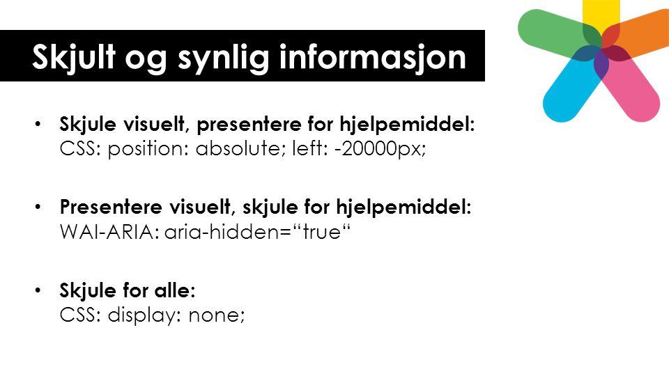 Skjult og synlig informasjon