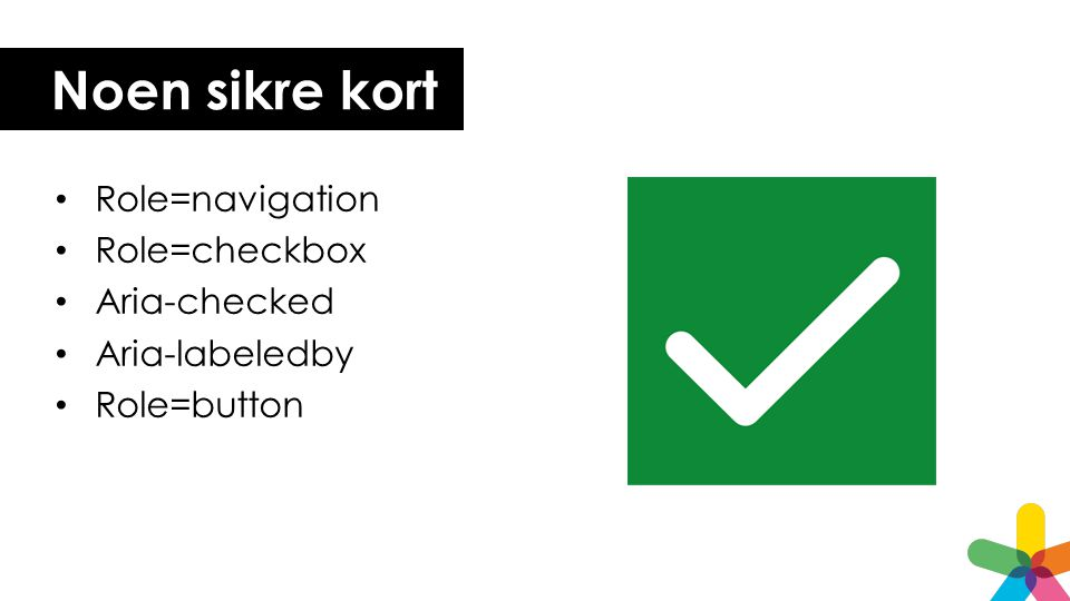 Noen sikre kort Role=navigation Role=checkbox Aria-checked