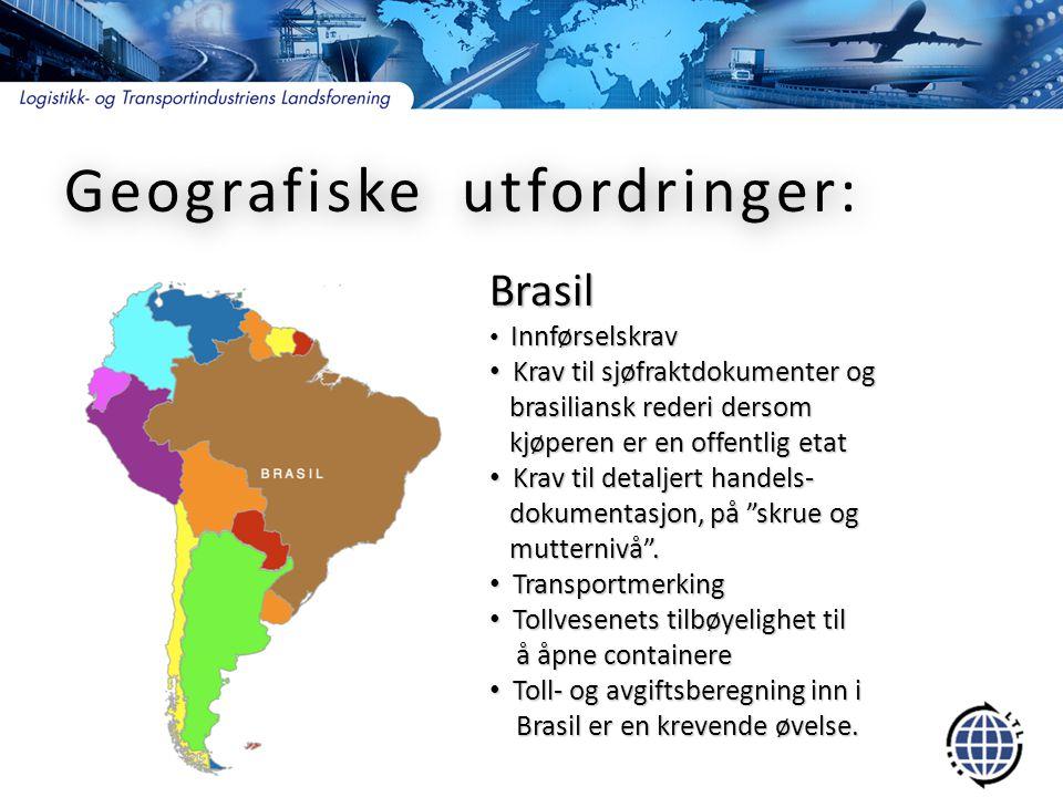 Geografiske utfordringer: