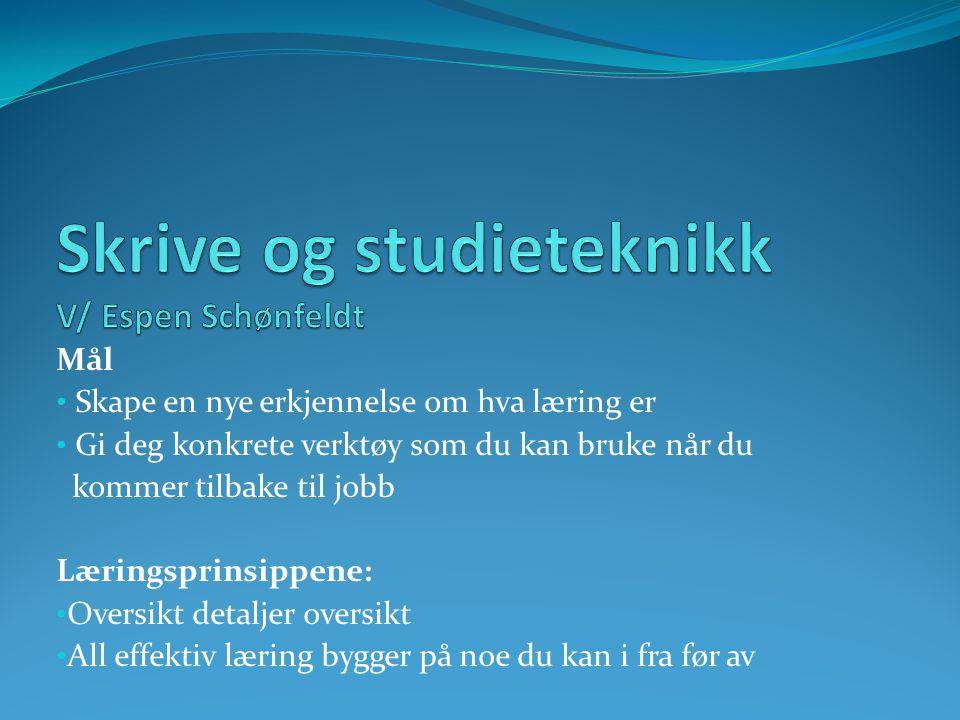 Skrive og studieteknikk V/ Espen Schønfeldt