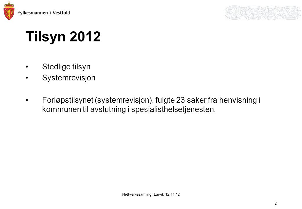 Nettverkssamling, Larvik 12.11.12