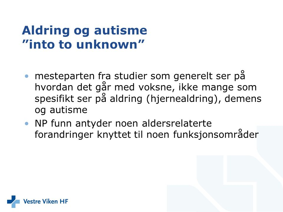 Aldring og autisme into to unknown