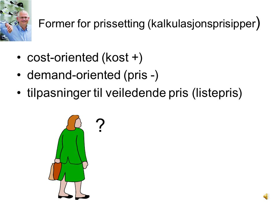 Former for prissetting (kalkulasjonsprisipper)