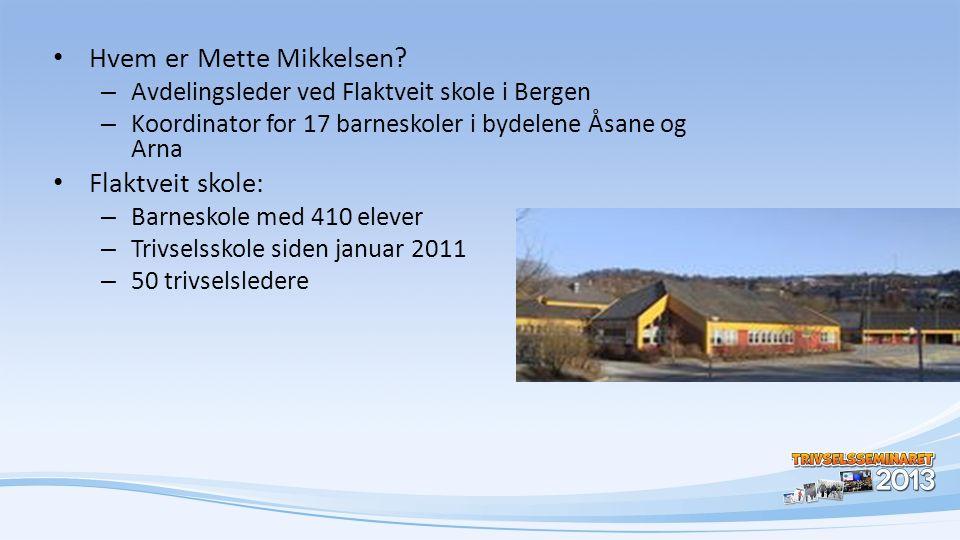 Hvem er Mette Mikkelsen