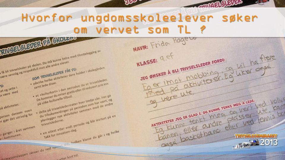 Hvorfor ungdomsskoleelever søker om vervet som TL