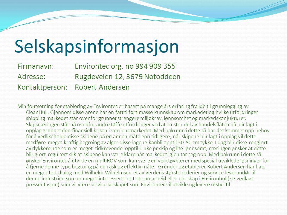 Selskapsinformasjon Firmanavn: Environtec org. no 994 909 355