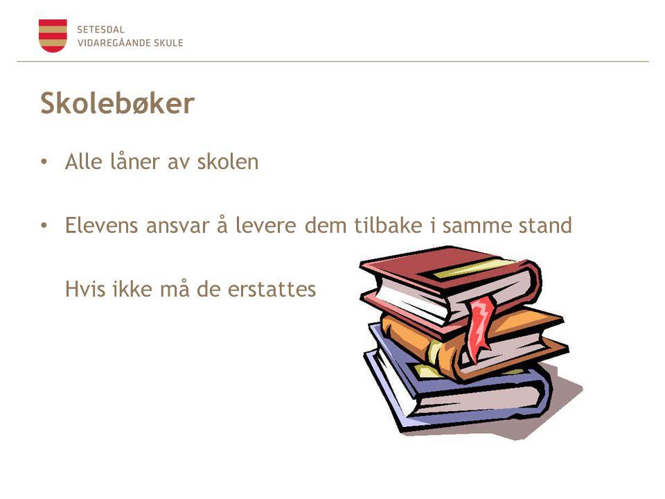 Skolebøker Alle låner av skolen