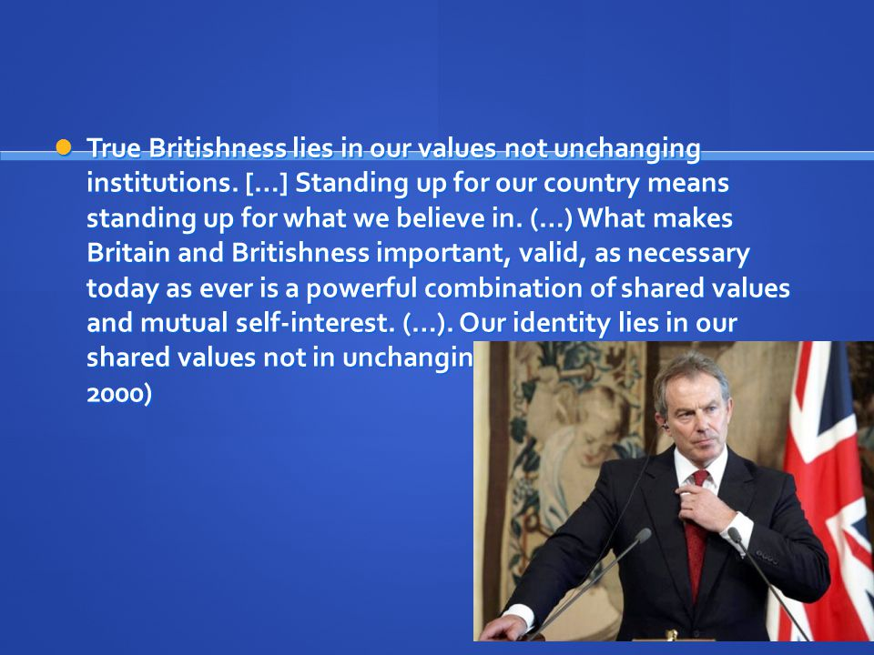 True Britishness lies in our values not unchanging institutions