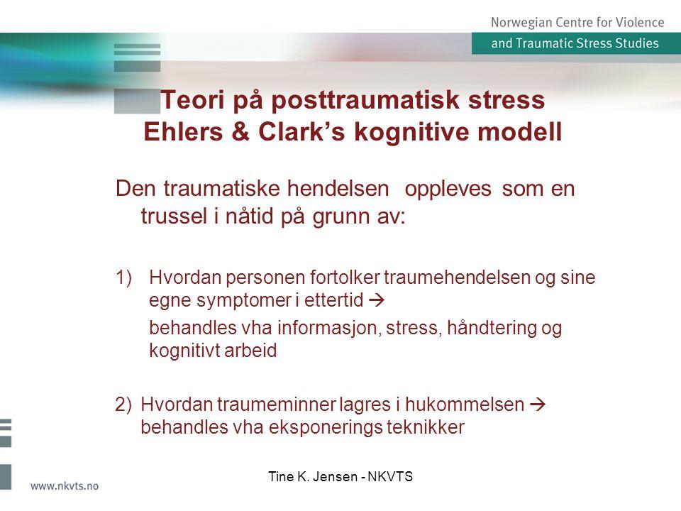 Teori på posttraumatisk stress Ehlers & Clark's kognitive modell