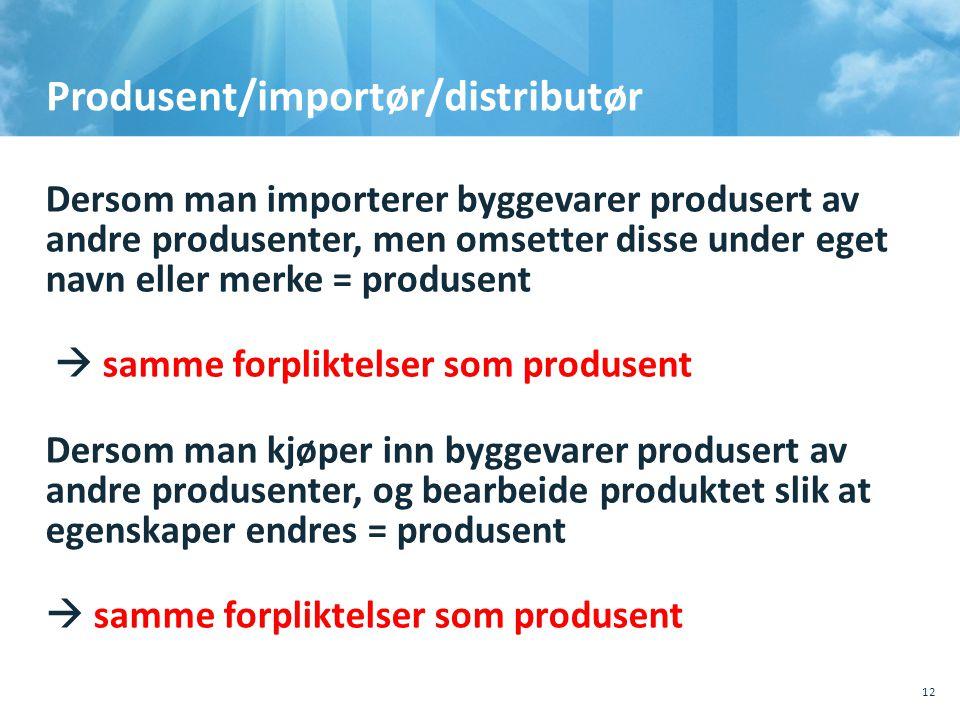 Produsent/importør/distributør