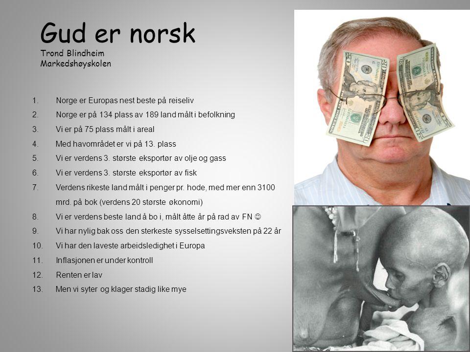 Gud er norsk Trond Blindheim Markedshøyskolen