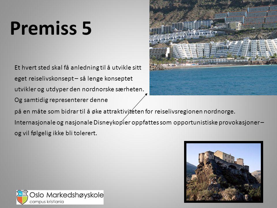 Premiss 5