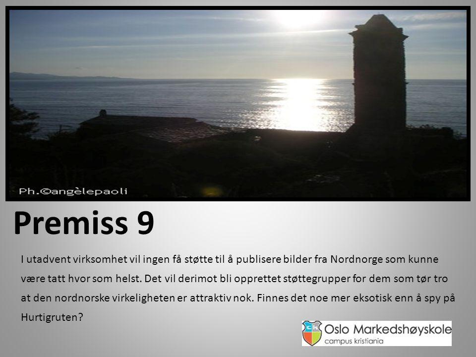 Premiss 9