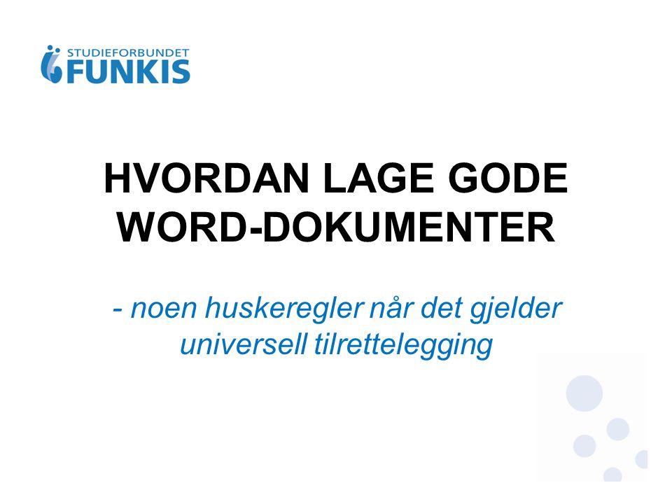 HVORDAN LAGE GODE WORD-DOKUMENTER