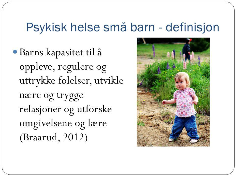 Psykisk helse små barn - definisjon