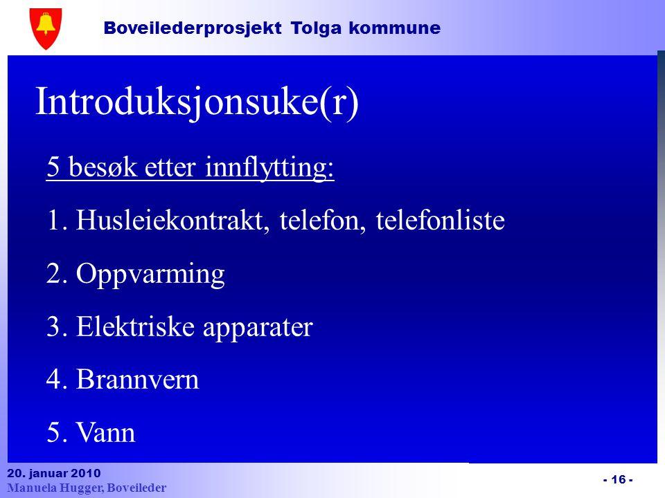 Introduksjonsuke(r) 5 besøk etter innflytting: