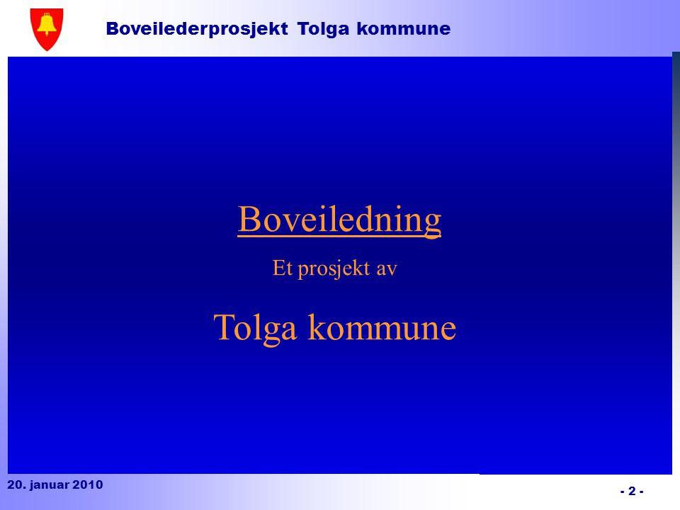 Tolga kommune Boveiledning Et prosjekt av 02.04.2017