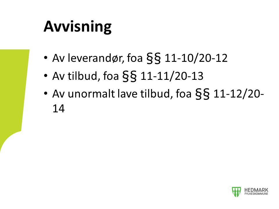 Avvisning Av leverandør, foa §§ 11-10/20-12