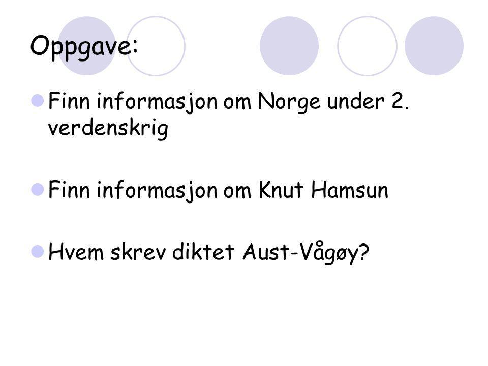 Oppgave: Finn informasjon om Norge under 2. verdenskrig