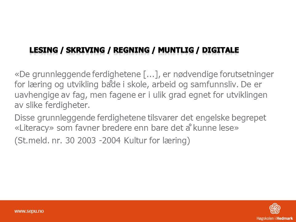 (St.meld. nr. 30 2003 -2004 Kultur for læring)