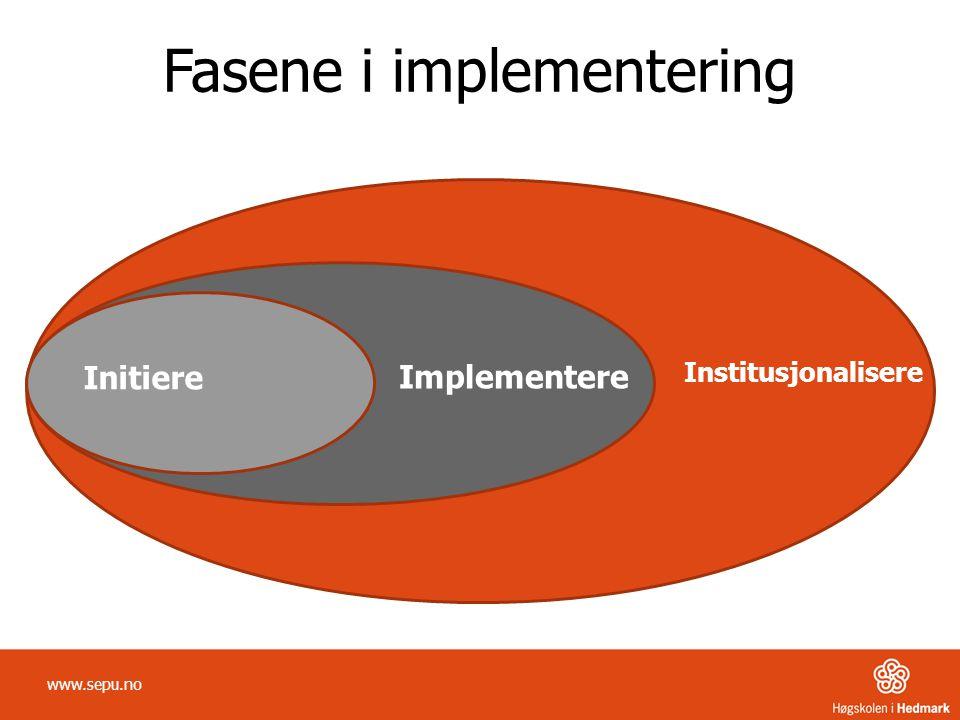 Fasene i implementering