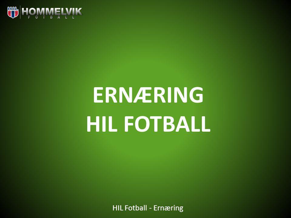 ERNÆRING HIL FOTBALL