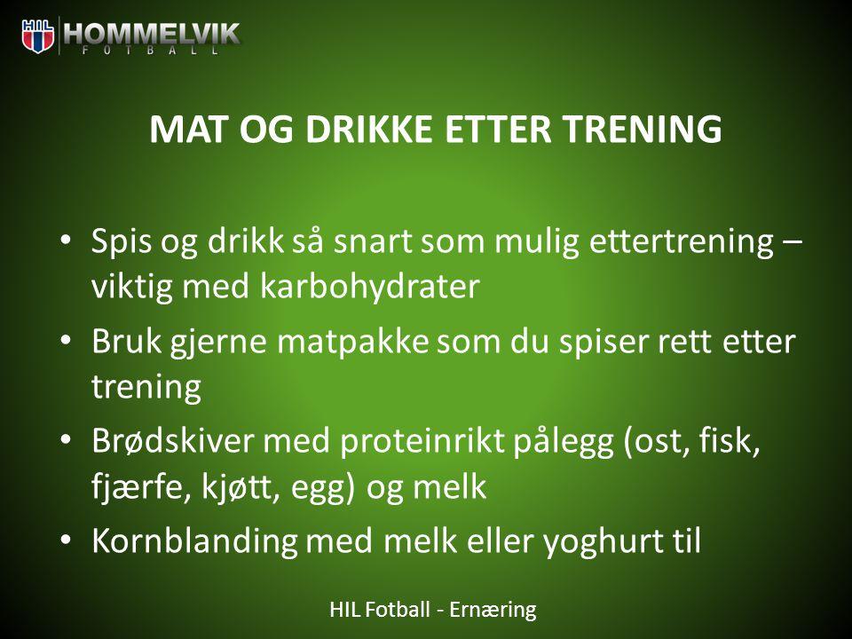MAT OG DRIKKE ETTER TRENING
