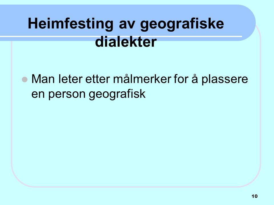 Heimfesting av geografiske dialekter