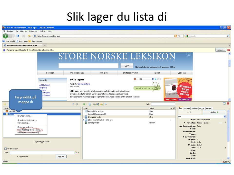 Slik lager du lista di Høyreklikk på mappa di