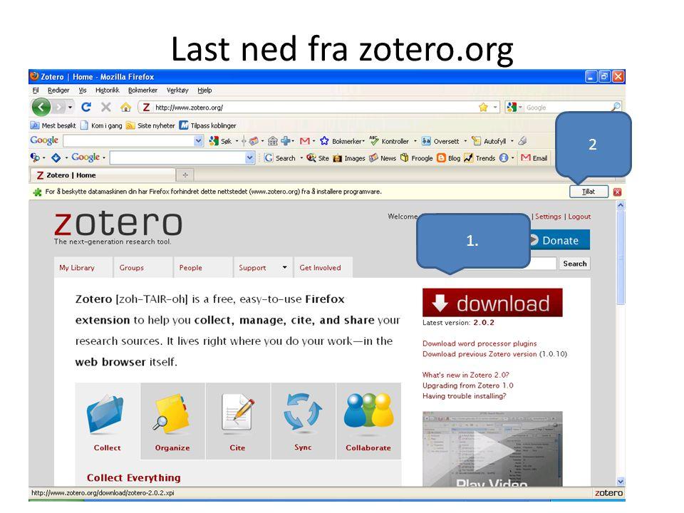 Last ned fra zotero.org 2 1.