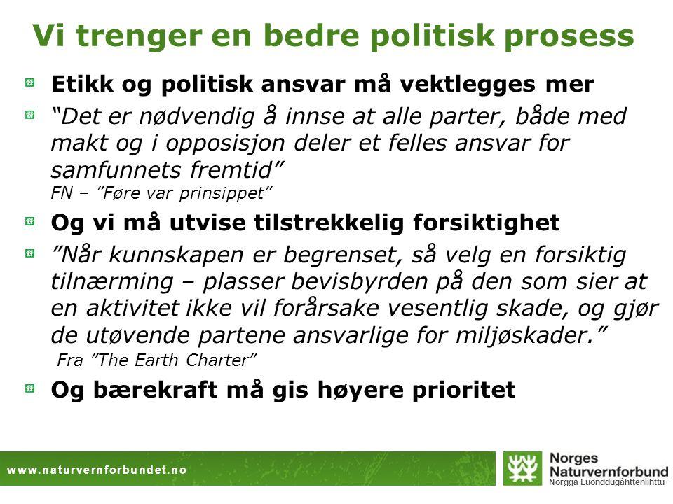 Vi trenger en bedre politisk prosess