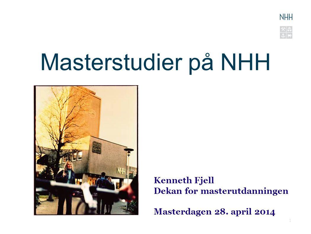 Masterstudier på NHH Kenneth Fjell Dekan for masterutdanningen